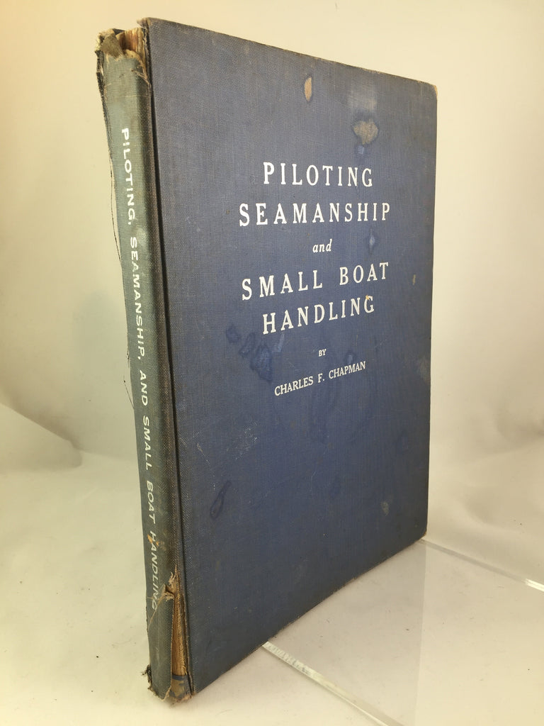 Book,  Piloting Seamanship and Small Boat Handling by Charles F Chapman