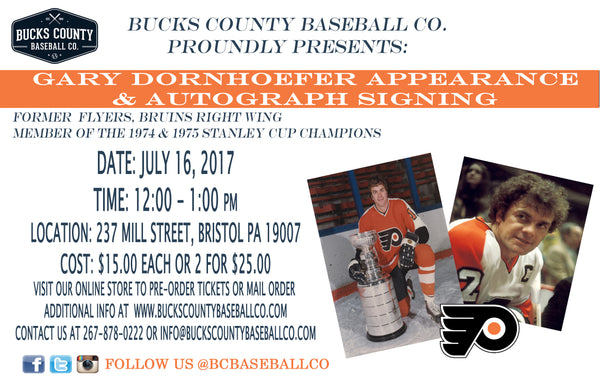 FLYERS LEGEND, GARY DORNHOEFER APPEARANCE & SIGNING ON JULY 16