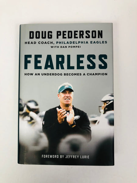 "DOUG PEDERSON PHILADELPHIA EAGLES ""FEARLESS"" SIGNED 2018 HARDBACK BOOK"