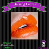 Wicked Liquids™ Lipstick - BURNING LEAVES