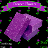 Tobacco Flowers Exfoliating Bath Bar - All Natural Handemade Soap