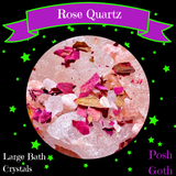 ROSE QUARTZ 8 oz - Himalayan Salt Bath Crystals and Rose Petal Bath Soak - Posh Goth