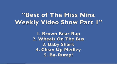 Video Playlist: The Best of The Miss Nina Weekly Video Show (Part 1)
