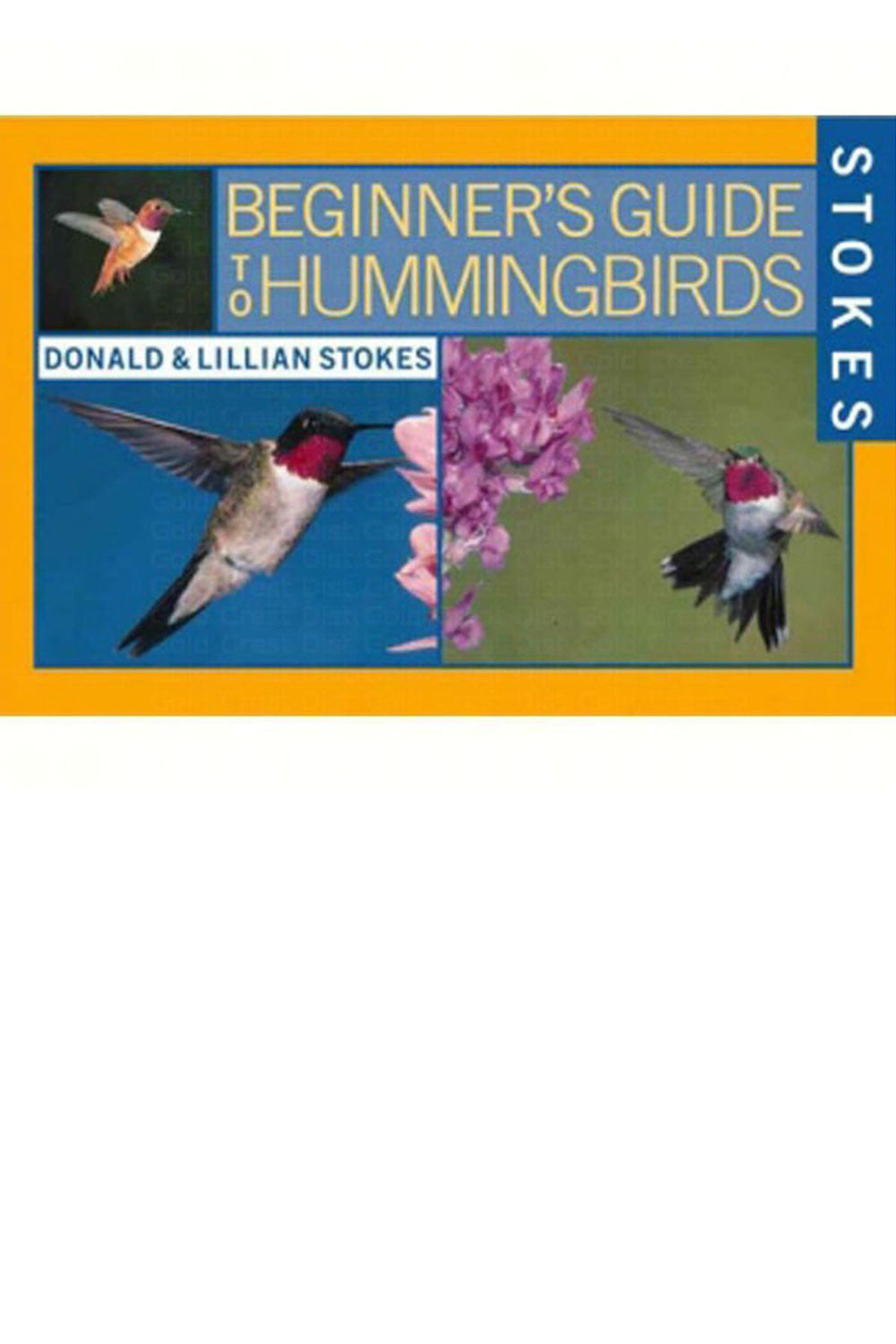 Hummingbird Book - We Love Hummingbirds