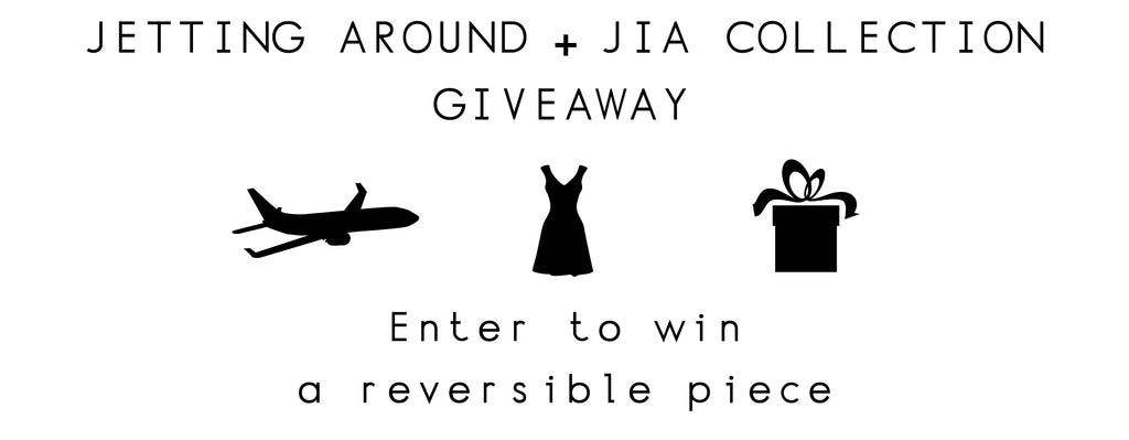 Jetting Around + Jia Collection Giveaway