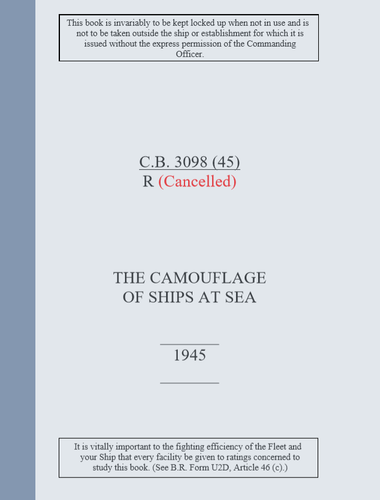 Royal Navy Camouflage - C.B.3098(R) 1945 Edition - THE CAMOUFLAGE OF SHIPS AT SEA - Ship painting guide extract - Sovereign Hobbies