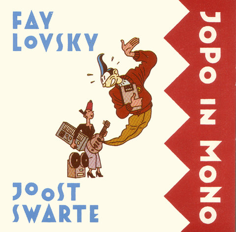 Fay Lovsky and Joost Swarte - Jopo in Mono - Digital Download