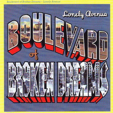Boulevard of Broken Dreams - Lonely Avenue - Compact Disc