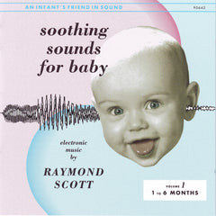 Raymond Scott - Soothing Sounds for Baby Volume 1 - Digital Download