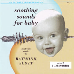 Raymond Scott - Soothing Sounds for Baby - Volume 2 - Compact Disc