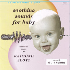 Raymond Scott - Soothing Sounds for Baby - Volume 3 - Compact Disc