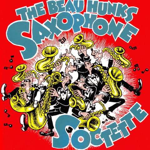 The Beau Hunks Saxophone Socette - Saxophone Soctette - Digital Download
