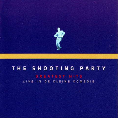The Shooting Party - Live in de Kleine Komedie - Compact Disc