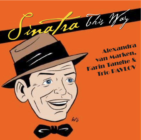 Alexandra van Marken a.o. - Sinatra This Way - Digital Download