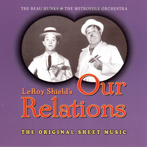 The Beau Hunks & Metropole Orchestra - Our Relations - Compact Disc