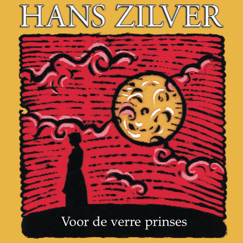 Hans Zilver - Voor de Verre Prinses - Digital Download