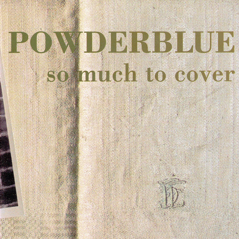 Powderblue - So Much to Cover - Digital Download