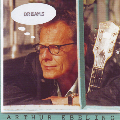 Arthur Ebeling - Dreams - Digital Download