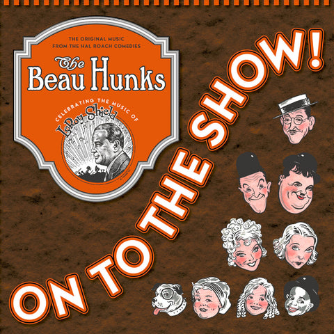 The Beau Hunks - On to the Show - Digital Download