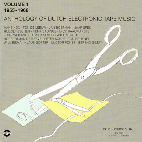 Anthology of Dutch Electronic Tape Music Volume 1 - 1955-1966 - Compact Disc