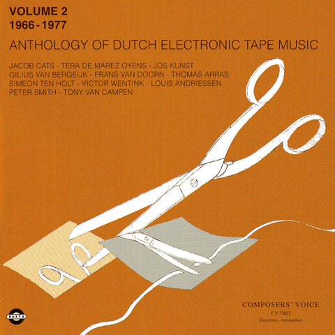 Anthology of Dutch Electronic Tape Music Volume 2 - 1966-1977 - Compact Disc