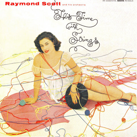 Raymond Scott - This Time With Strings - Compact Disc