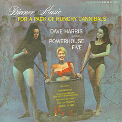 Dave Harris and The Powerhouse Five - Dinner Music for a.... - Compact Disc
