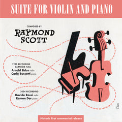 Raymond Scott - Suite for Violin and Piano - Compact Disc