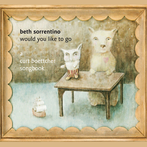 Beth Sorrentino - Would You Like to Go - Compact Disc