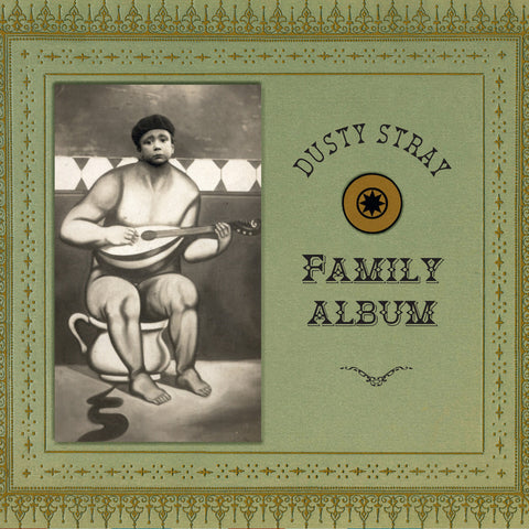 Dusty Stray - Family Album - Compact Disc