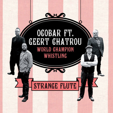 Ocobar feat. Geert Chatrou - Strange Flute - Digital Download