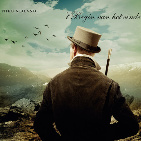 Theo Nijland - 't Begin van het Einde - Digital Download