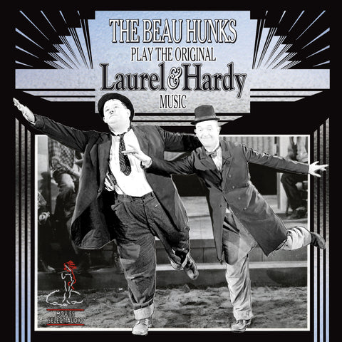 The Beau Hunks - Play the Original Laurel & Hardy Music Volume 1 - Compact Disc