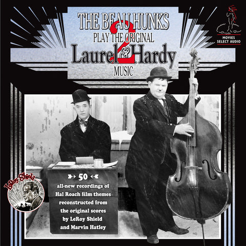The Beau Hunks - Play the Original Laurel & Hardy Music Volume 2 - Compact Disc