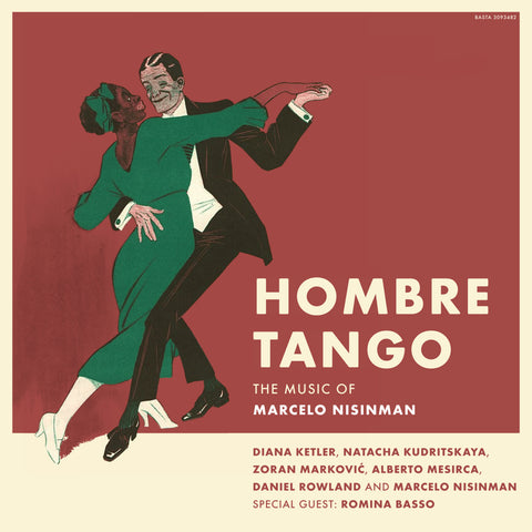 Hombre Tango - The Music of Marcelo Nisinman - Compact Disc