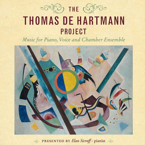 The Thomas de Hartmann Project- Elan Sicroff and others - 7CD set