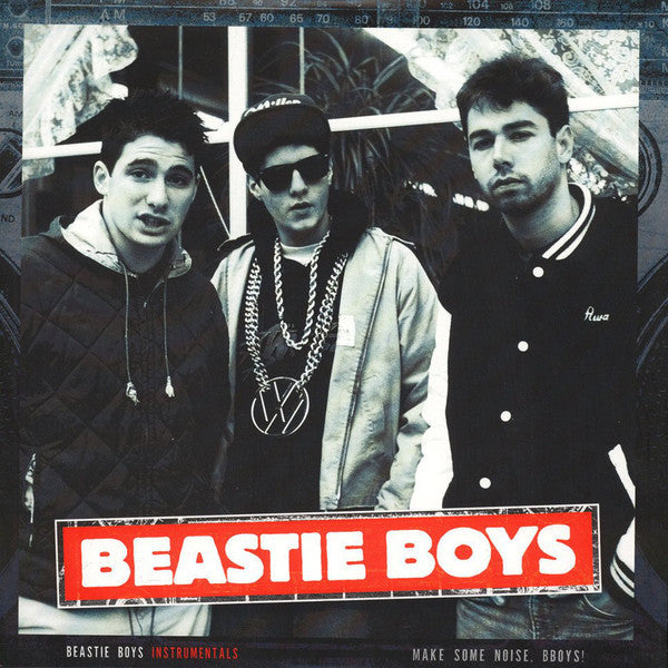 Beastie Boys Instrumentals - Make Some Noise, Bboys! By A Beastie Boys