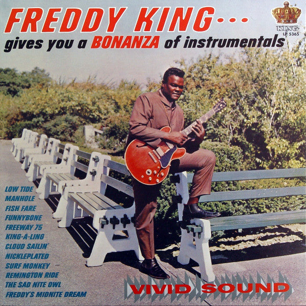 Gives You A Bonanza Of Instrumentals By Freddy King