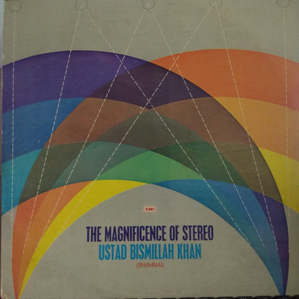 The Magnificence Of Stereo By Ustad Bismillah Khan (Used vinyl) VG