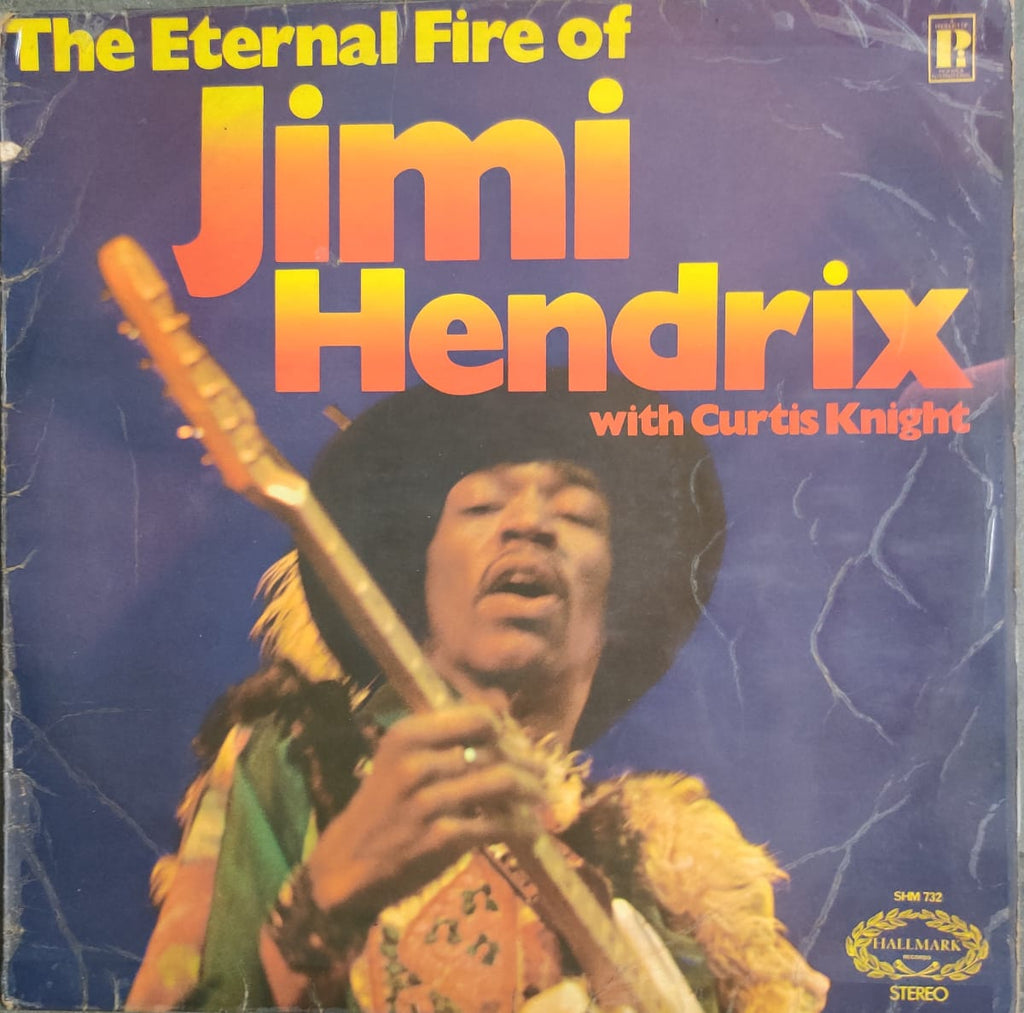 The Eternal Fire Of Jimi Hendrix By Jimi Hendrix With Curtis Knight  (Used Vinyl ) VG