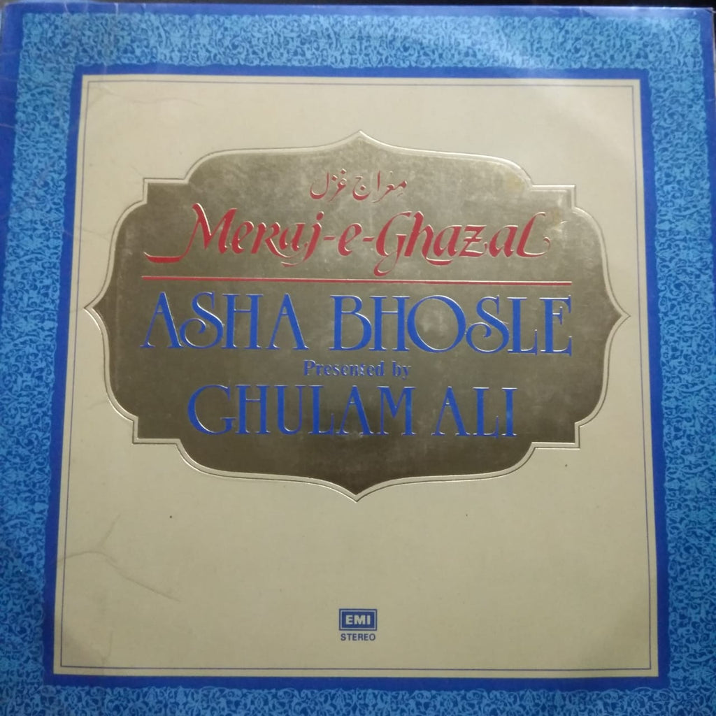 Meraj-E-Ghazal by Asha Bhosle Presented By Ghulam Ali (Used Vinyl) VG