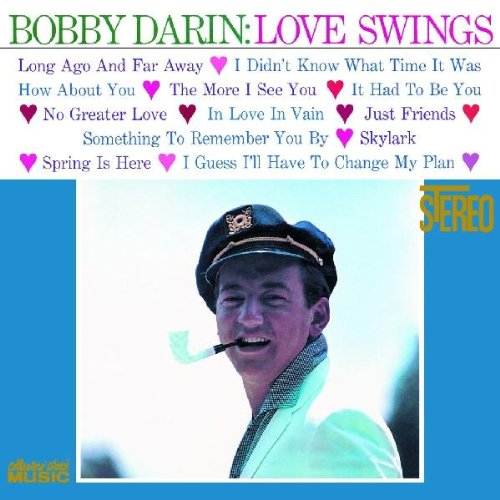 Bobby Darin - Love Swings  (Numbered Vinyl LP)  [Mofi Pressing]