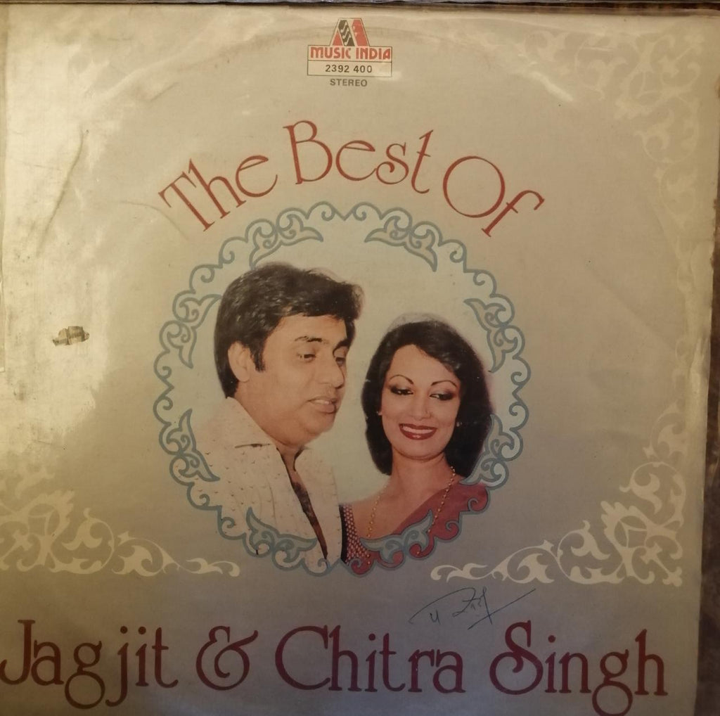 The Best Of Jagjit & Chitra Singh By Jagjit & Chitra Singh