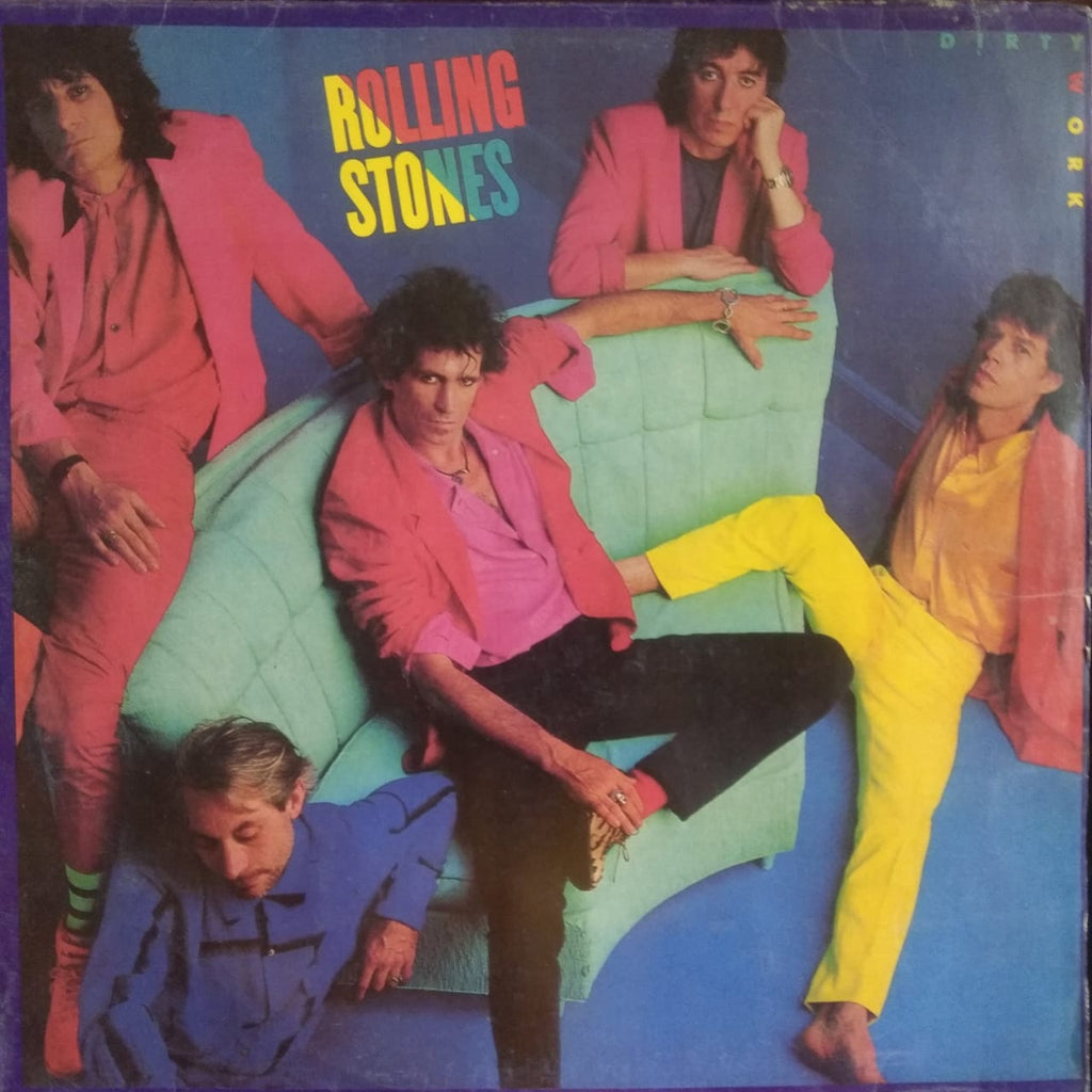 Dirty Work By The Rolling Stones (Used Vinyl ) VG