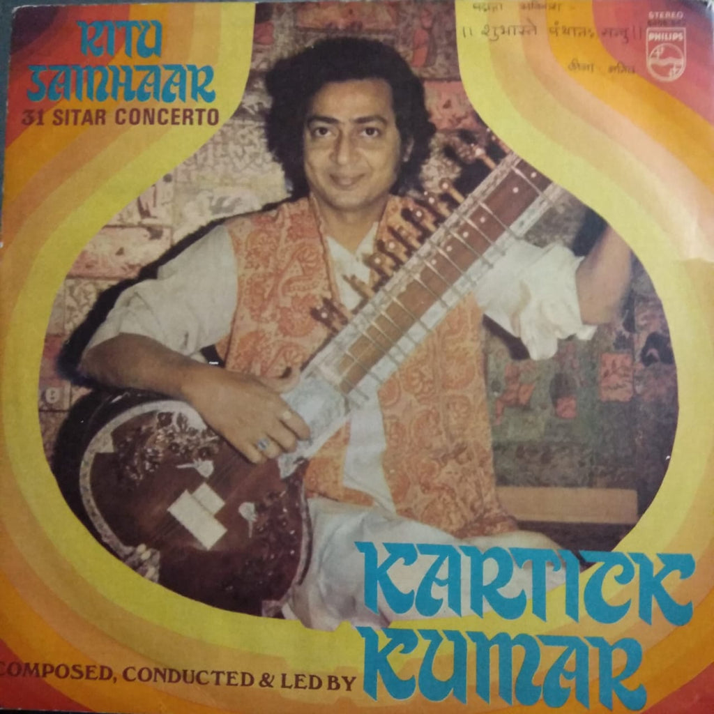 Ritu Samhaar (Thirty-One Sitar Concerto) By Kartick Kumar‎ (Used Vinyl) VG