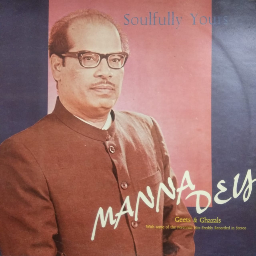 Soulfully Yours By Manna Dey  ‎  (Used Vinyl)  VG
