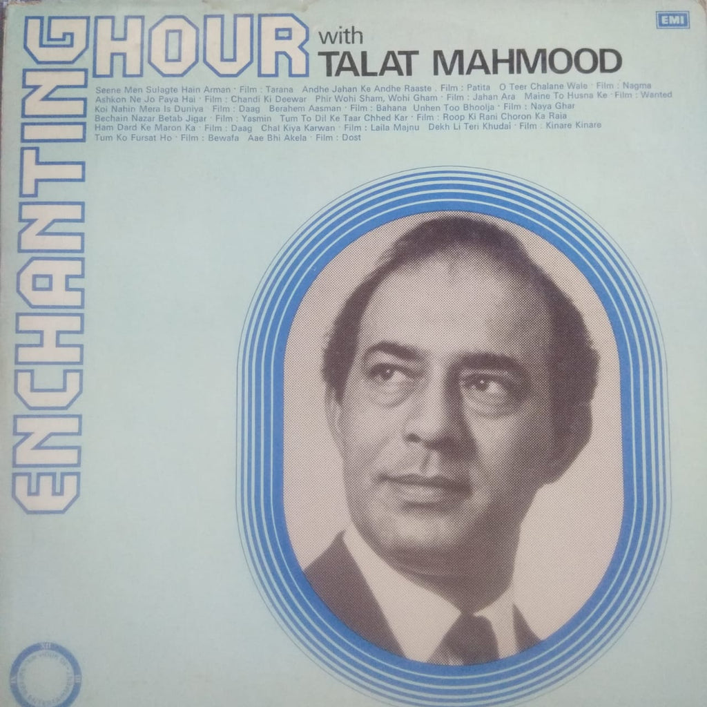 Enchanting Hour With Talat Mahmood By Talat Mahmood  (Used Vinyl) VG