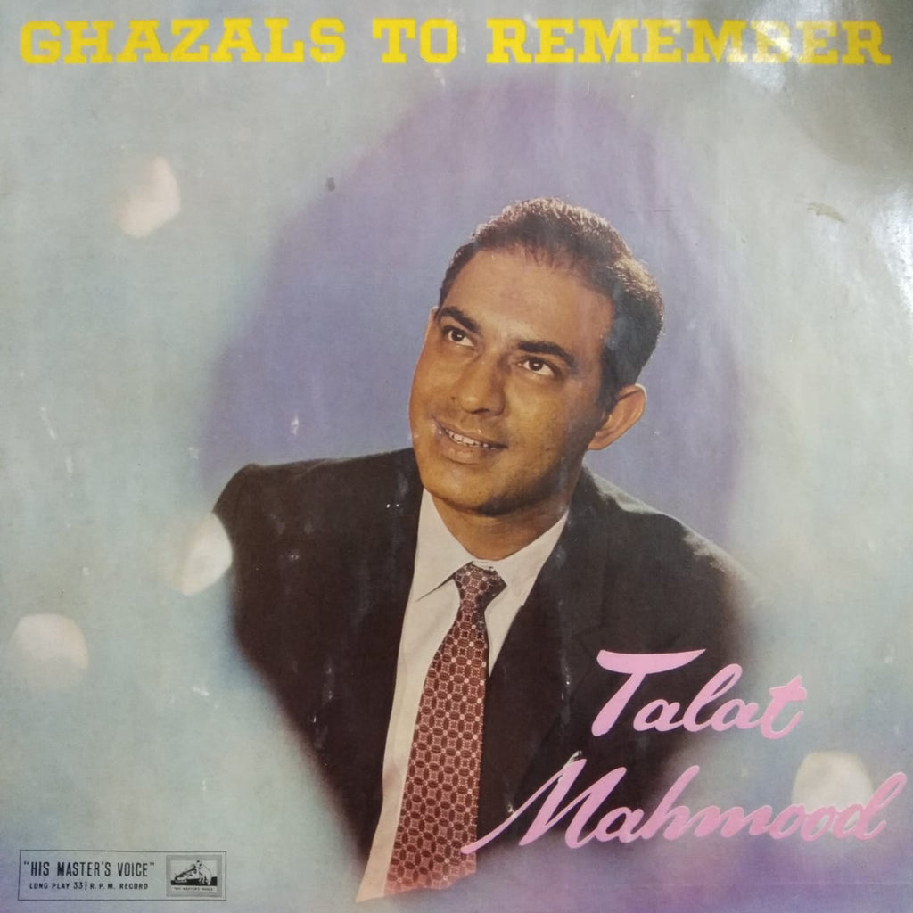 Ghazals To Remember By Talat Mahmood  (Used Vinyl) VG