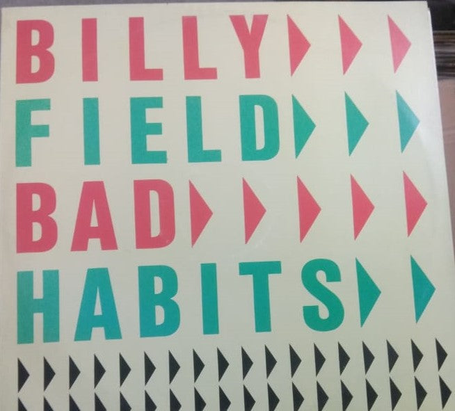 Bad Habits By Billy Field  (Used Vinyl)  NM