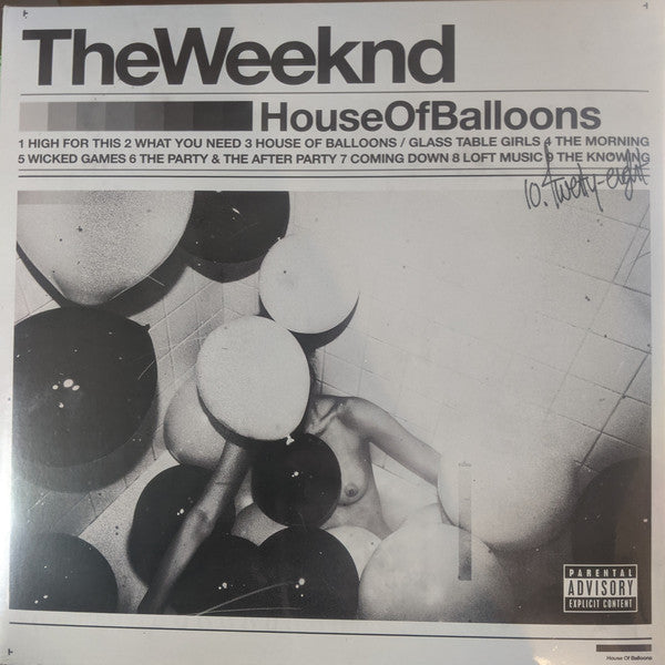 TheWeeknd* – House Of Balloons
